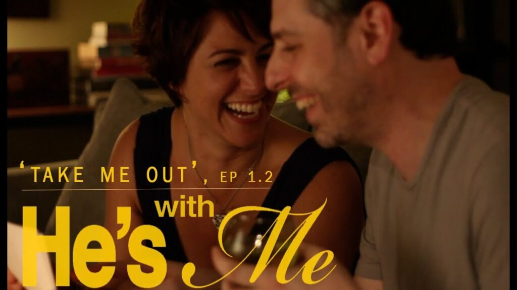 HE'S WITH ME, EP 1.2, 'TAKE ME OUT'