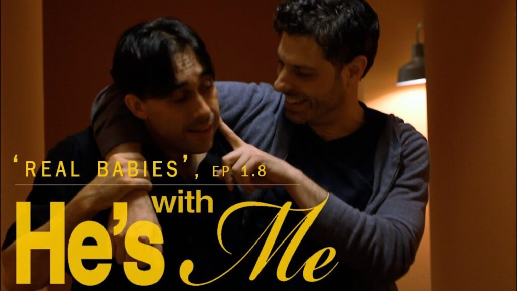 HE'S WITH ME, EP 1.8, 'REAL BABIES'