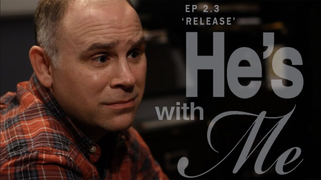 HE'S WITH ME, EP 2.3: 'COUCHING IT'