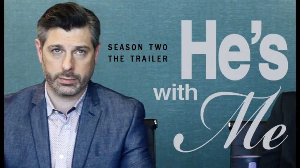 HE'S WITH ME: SEASON TWO, THE TRAILER